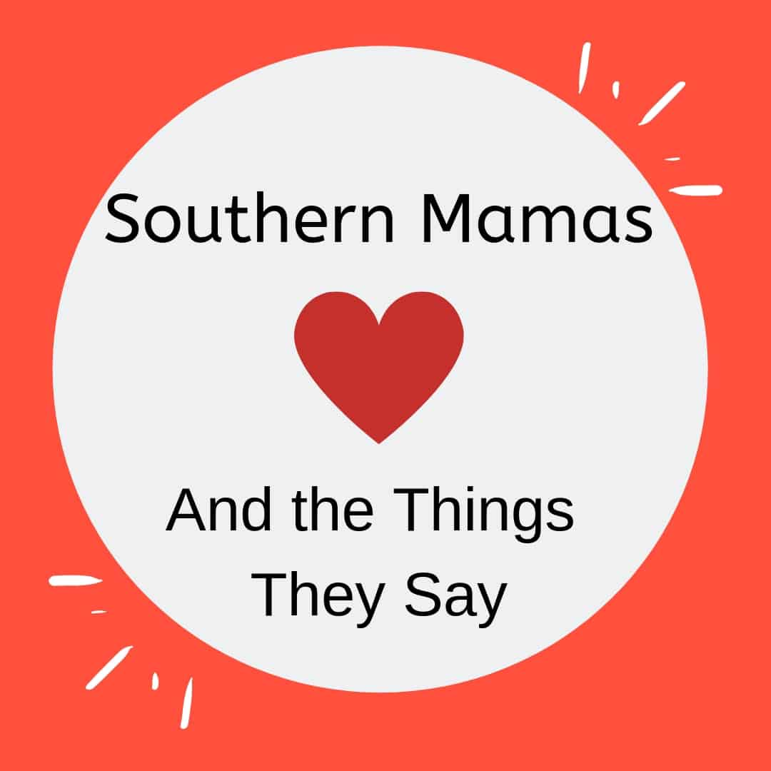 "Heart inside a circle with the text ""Southern Mamas and the Things They Say"""