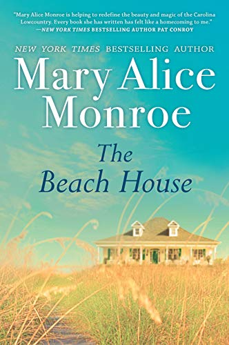 One of Mary Alice Monroe's fun southern books, the Beach House