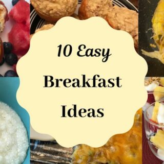 10 easy breakfast ideas with a variety of breakfast foods
